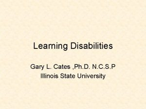 Learning Disabilities Gary L Cates Ph D N