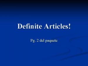 Definite Articles Pg 2 del paquete The Definite
