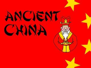 Ancient China Geographic barriers isolate China Deserts and