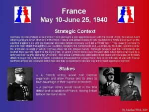 France May 10 June 25 1940 Strategic Context