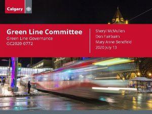 Green Line Committee Green Line Governance GC 2020
