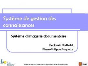 Systme de gestion des connaissances Systme dimagerie documentaire