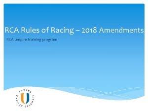 RCA Rules of Racing 2018 Amendments RCA umpire
