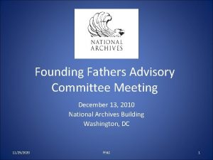 Founding Fathers Advisory Committee Meeting December 13 2010