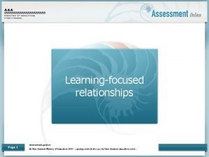 Learningfocused relationships Page 1 www minedu govt nz