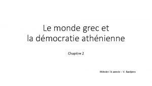 Le monde grec et la dmocratie athnienne Chapitre