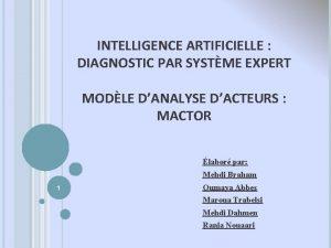 INTELLIGENCE ARTIFICIELLE DIAGNOSTIC PAR SYSTME EXPERT MODLE DANALYSE