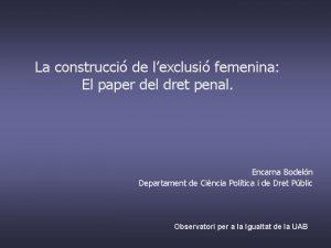 La construcci de lexclusi femenina El paper del