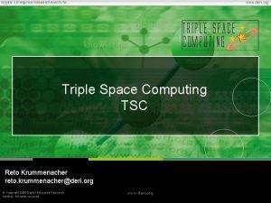 Triple Space Computing TSC Reto Krummenacher reto krummenacherderi
