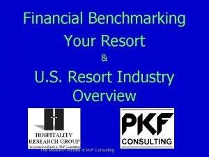 Financial Benchmarking Your Resort U S Resort Industry