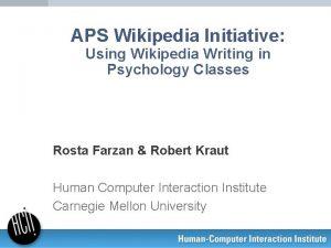 APS Wikipedia Initiative Using Wikipedia Writing in Psychology