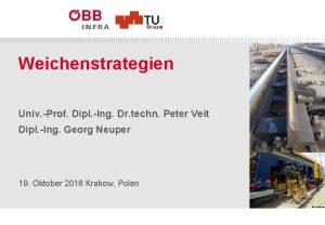Weichenstrategien Univ Prof Dipl Ing Dr techn Peter