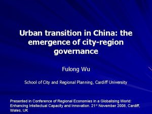 Urban transition in China the emergence of cityregion