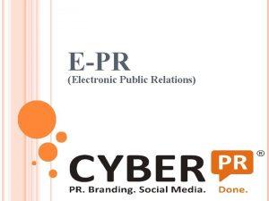 EPR Electronic Public Relations E PR Electronic Public