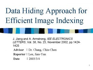 Data Hiding Approach for Efficient Image Indexing J
