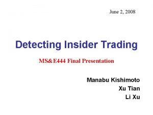 June 2 2008 Detecting Insider Trading MSE 444