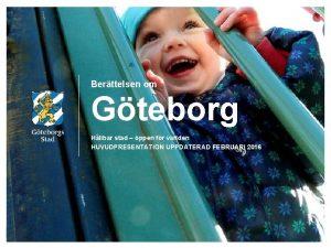 Berttelsen om Gteborg Hllbar stad ppen fr vrlden