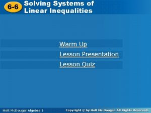 Solving Systems of 6 6 Solving Systems of