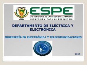 DEPARTAMENTO DE ELCTRICA Y ELECTRNICA INGENIERA EN ELECTRNICA