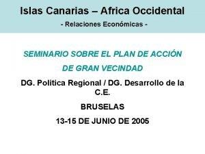Islas Canarias Africa Occidental Relaciones Econmicas SEMINARIO SOBRE