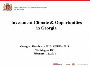 Investment Climate Opportunities in Georgian Healthcare 2020 MEDEA