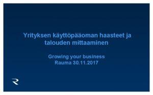 Yrityksen kyttpoman haasteet ja talouden mittaaminen Growing your