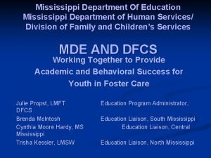 Mississippi Department Of Education Mississippi Department of Human
