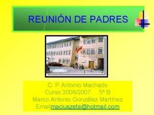 REUNIN DE PADRES C P Antonio Machado Curso