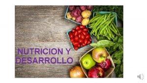 NUTRICION Y DESARROLLO Qu es evaluacin del estado