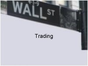 Trading Day Trading Long Term Buy and Hold