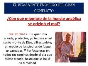 EL REMANENTE EN MEDIO DEL GRAN CONFLICTO Con