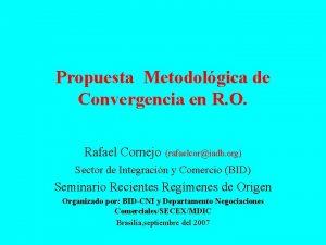 Propuesta Metodolgica de Convergencia en R O Rafael