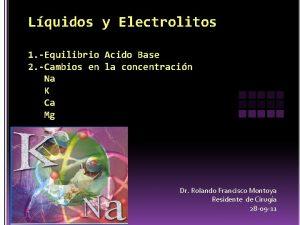 Lquidos y Electrolitos 1 Equilibrio Acido Base 2