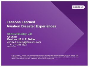Lessons Learned Aviation Disaster Experiences Christa Hinckley J