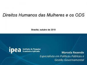 Direitos Humanos das Mulheres e os ODS Braslia