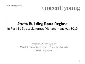 Strata Building Bond Regime in Part 11 Strata