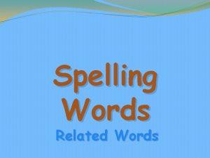 Spelling Words Related Words poem poetic direction original