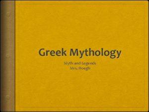 Greek Mythology Myth and Legends Mrs Hoegh Hero