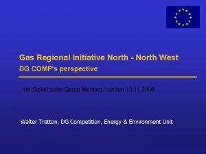 Gas Regional Initiative North North West DG COMPs