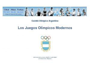 Comit Olmpico Argentino Los Juegos Olmpicos Modernos Este