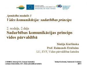 Apmcbu modulis 3 Vides komunikcija sadarbbas princips 2