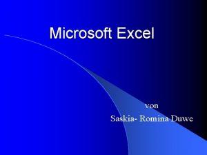 Microsoft Excel von Saskia Romina Duwe Inhalt 1