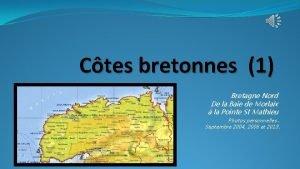 Ctes bretonnes 1 Bretagne Nord De la Baie
