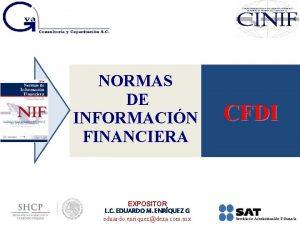 NORMAS DE INFORMACIN FINANCIERA EXPOSITOR L C EDUARDO