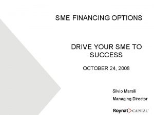 SME FINANCING OPTIONS DRIVE YOUR SME TO SUCCESS