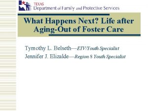 What Happens Next Life after AgingOut of Foster
