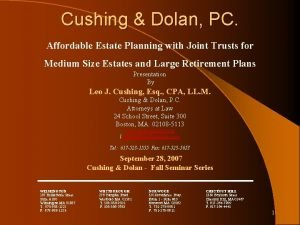 Cushing Dolan PC Affordable Estate Planning with Joint