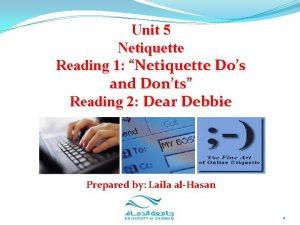 Unit 5 Netiquette Reading 1 Netiquette Dos and