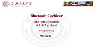 1896 Bluetooth Cochlear Bluetooth connection GAIA protocol Guanghua