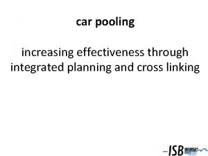 car pooling increasing effectiveness through integrated planning and